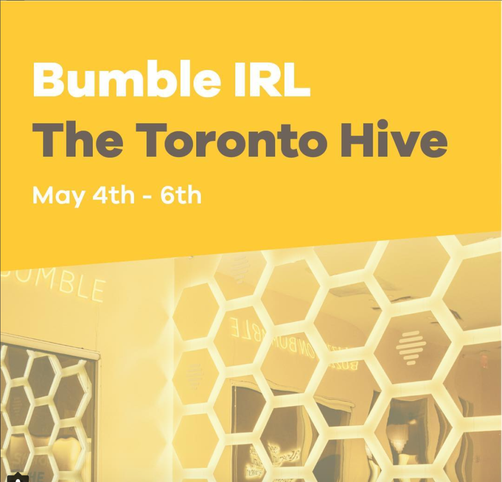 Bumble events at the Toronto Hive